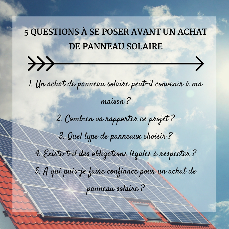 achat de panneau solaire 5 questions cl s se poser guide r novation. Black Bedroom Furniture Sets. Home Design Ideas